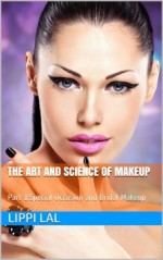 The Art and Science of Makeup: Part 1: Special Occasion and Bridal Makeup