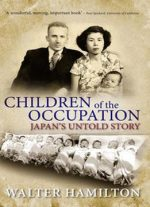 Children of the Occupation : Japan's Untold Story