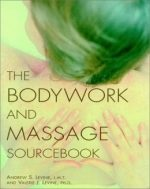 The Bodywork and Massage Sourcebook