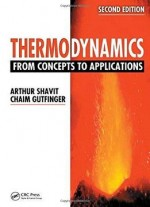 Thermodynamics: From Concepts To Applications (2nd Edition)
