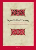 Beyond Biblical Theology  (Biblical Interpretation)