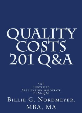Download Quality Costs 201 Q&a: Sap Certified Application Associate – Quality Management