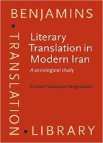 Literary Translation In Modern Iran: A Sociological Study