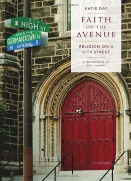 Download Faith On The Avenue: Religion On A City Street