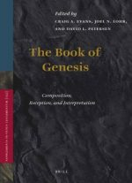 The Book Of Genesis: Composition, Reception, And Interpretation