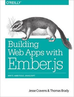 Download ebook Building Web Apps with Ember.js