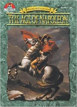 Download ebook The Age Of Napoleon, Grades 7-12