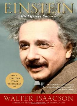 Download ebook Einstein: His Life & Universe