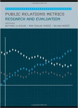 Download Public Relations Metrics: Research & Evaluation