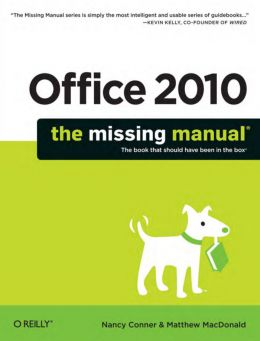 Download Office 2010: The Missing Manual