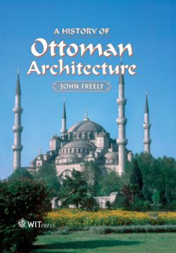 Download A History of Ottoman Architecture