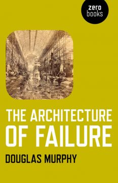 Download The Architecture of Failure
