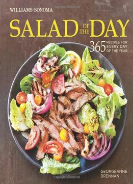 Download Salad Of The Day: 365 Recipes For Every Day Of The Year