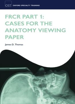 Download Frcr Part 1: Cases For The Anatomy Viewing Paper
