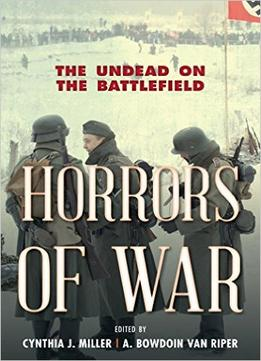 Download Horrors Of War: The Undead On The Battlefield