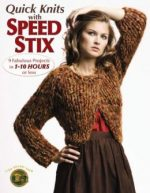 Quick Knits with Speed Stix