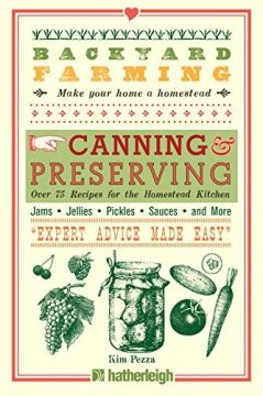 Download Backyard Farming: Canning & Preserving