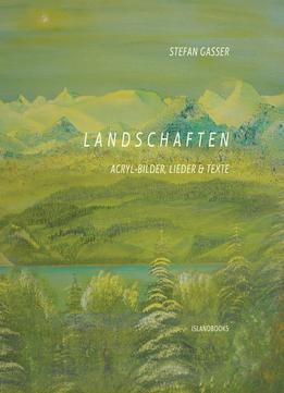 Download Landschaften: Acryl-bilder, Lieder & Texte