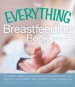 The Everything Breastfeeding Book