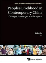 People's Livelihood in Contemporary China:Changes, Challenges and Prospects