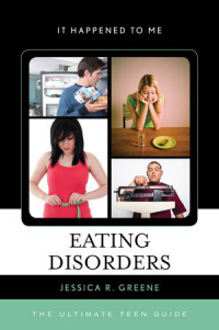 Download Eating Disorders: The Ultimate Teen Guide