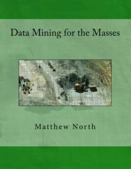 Download ebook Data Mining for the Masses
