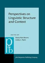 Perspectives On Linguistic Structure And Context: Studies In Honor Of Knud Lambrecht