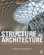 Structure As Architecture 2 edition