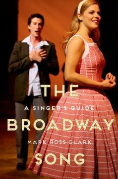 Download The Broadway Song: A Singer's Guide