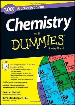 Download Chemistry: 1,001 Practice Problems For Dummies