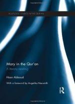 Mary in the Qur'an: A Literary Reading
