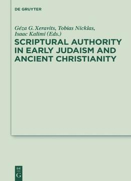 Download Scriptural Authority In Early Judaism & Ancient Christianity