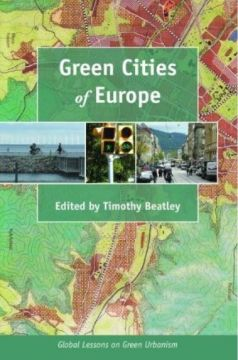 Download Green Cities of Europe: Global Lessons on Green Urbanism