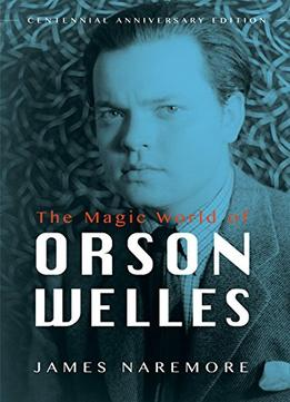 Download ebook The Magic World Of Orson Welles