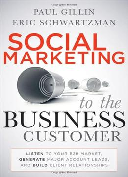 Download Social Marketing To The Business Customer