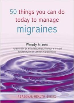 Download 50 Things You Can Do Today To Manage Migraines