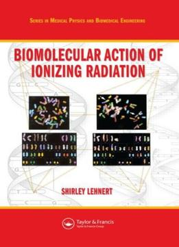 Download Biomolecular Action Of Ionizing Radiation