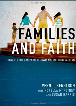 Download Families & Faith: How Religion Is Passed Down Across Generations