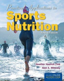 Download Practical Applications In Sports Nutrition, 4th edition