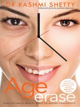 Download Age Erase: Your Ultimate Beauty Bible To Ageing Gracefully