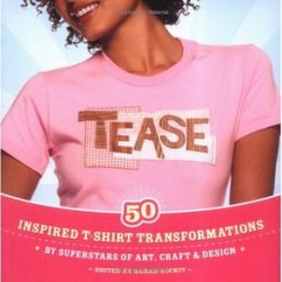Download Tease: Inspired T-shirt Transformations