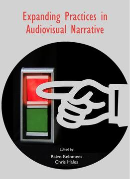 Download Expanding Practices In Audiovisual Narrative