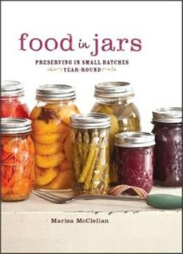 Download Food In Jars: Preserving In Small Batches Year-round