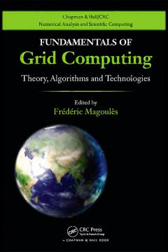 Download ebook Fundamentals of Grid Computing: Theory, Algorithms & Technologies
