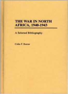 Download The War In North Africa, 1940-1943: A Selected Bibliography