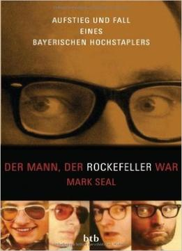 Download ebook Der Mann, Der Rockefeller War