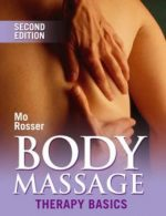 Body Massage: Therapy Basics, 2nd Edition