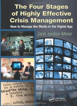 Download The Four Stages Of Highly Effective Crisis Management