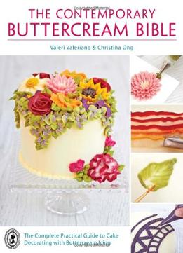 Download The Contemporary Buttercream Bible