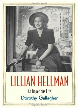 Download ebook Lillian Hellman: An Imperious Life
